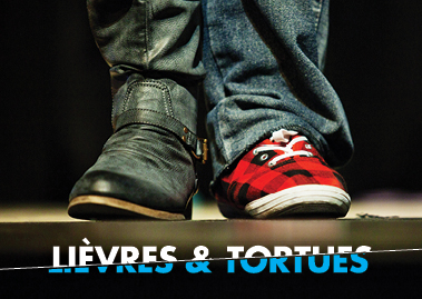 Lièvres & Tortues